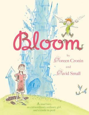 Bloom by Doreen Cronin