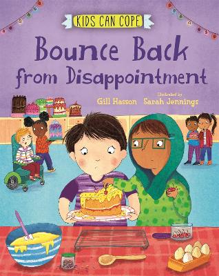 Kids Can Cope: Bounce Back from Disappointment by Gill Hasson
