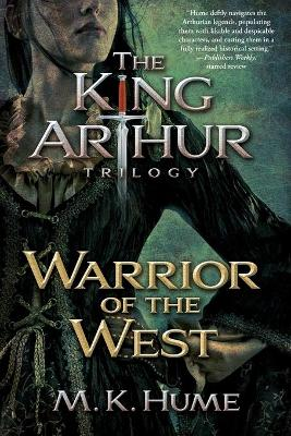Warrior of the West by M K Hume