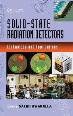 Solid-State Radiation Detectors by Salah Awadalla