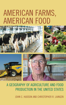 American Farms, American Food by John C. Hudson