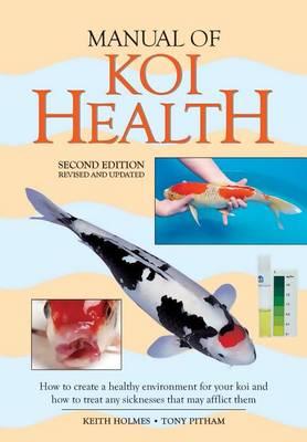 Manual of Koi Health by Tony Pitham