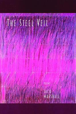 Steel Veil by Jack Marshall