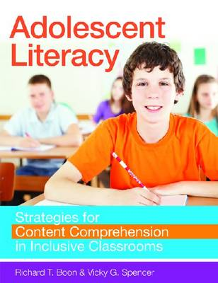 Adolescent Literacy by Richard Boon