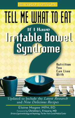 Tell Me What to Eat If I Have Irritable Bowel Syndrome book