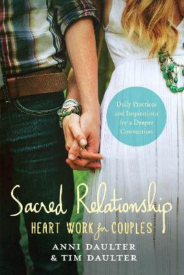Sacred Relationship by Anni Daulter