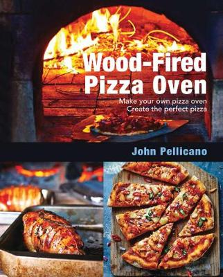Wood-Fired Pizza Oven by John Pellicano