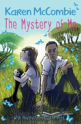 The Mystery Of Me by Karen McCombie