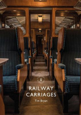 Railway Carriages by Tim Bryan