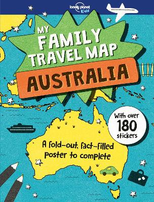 My Family Travel Map - Australia by Lonely Planet Kids
