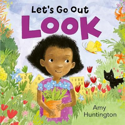 Let's Go Out: Look: A mindful board book encouraging appreciation of nature book