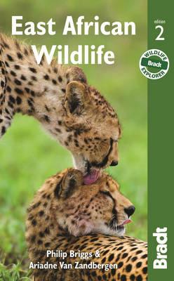 East African Wildlife by Philip Briggs