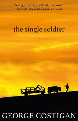 The Single Soldier by George Costigan