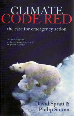 Climate Code Red: the Case for Emergency Action book