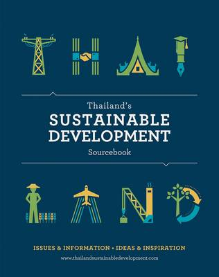 Thailand's Sustainable Development Sourcebook by Nicholas Grossman
