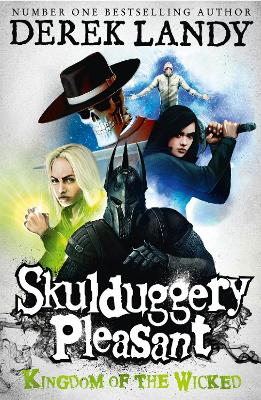Skulduggery Pleasant #7: Kingdom of the Wicked by Derek Landy
