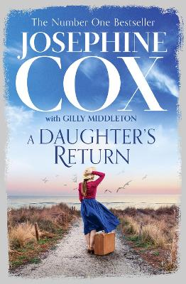 A Daughter's Return by Josephine Cox