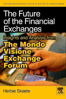 Future of the Financial Exchanges book