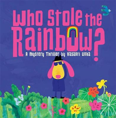 Who Stole the Rainbow? book