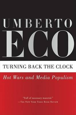 Turning Back the Clock by Professor of Semiotics Umberto Eco