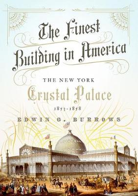 The Finest Building in America by Edwin G. Burrows