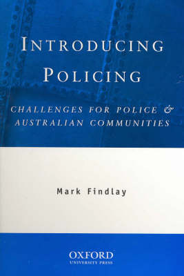 Introducing Policing: Challenges for Police and Australian Communities book