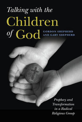 Talking with the Children of God by Gordon Shepherd