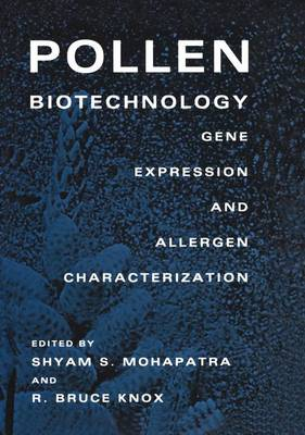 Pollen Biotechnology by Shyam S. Mohapatra