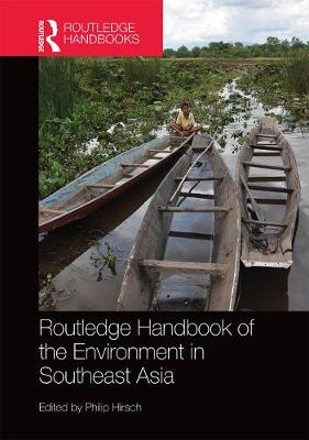 Routledge Handbook of the Environment in Southeast Asia book