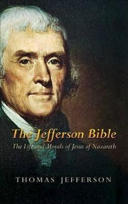 The Jefferson Bible by Thomas Jefferson