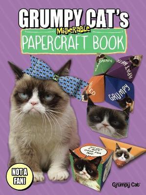 Grumpy Cat's Miserable Papercraft Book book