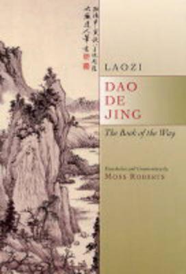 Dao De Jing by Moss Roberts