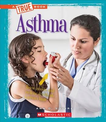 Asthma by Ann O Squire