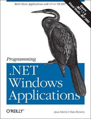 Programming .NET Windows Applications by Jesse Liberty