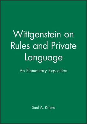 Wittgenstein on Rules and Private Language by Saul A. Kripke
