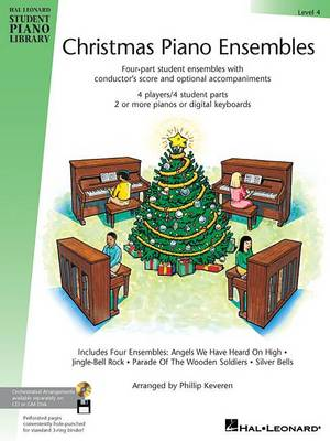 Christmas Piano Ensembles - Level 4 Book Only by Phillip Keveren