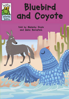 Bluebird and Coyote by Malachy Doyle
