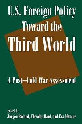 U.S. Foreign Policy Toward the Third World book
