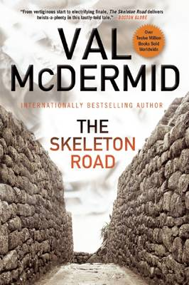 The Skeleton Road by Val McDermid