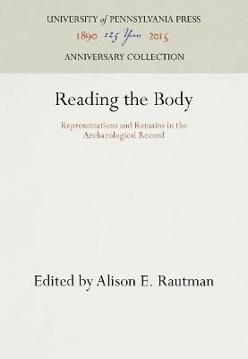 Reading the Body by Alison E. Rautman