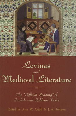 Levinas and Medieval Literature by Ann W. Astell