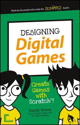 Designing Digital Games by Derek Breen