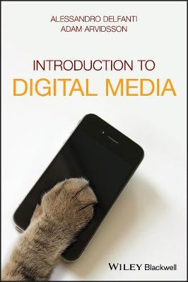 Introduction to Digital Media by Alessandro Delfanti
