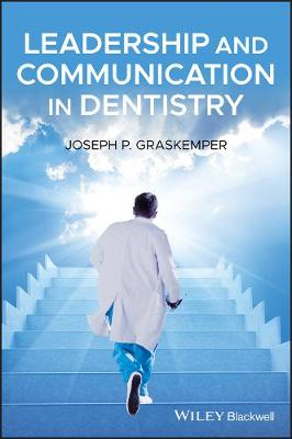 Leadership and Communication in Dentistry book