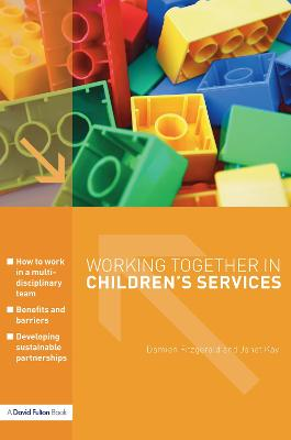 Working Together in Children's Services book