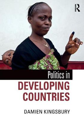 Politics in Developing Countries by Damien Kingsbury