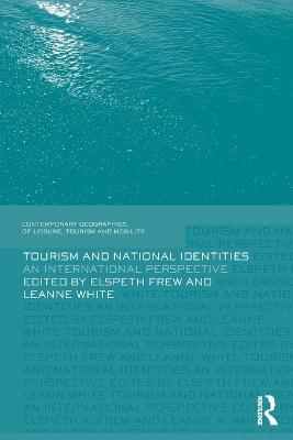 Tourism and National Identities by Elspeth Frew
