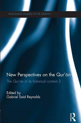 New Perspectives on the Qur'an by Gabriel Said Reynolds