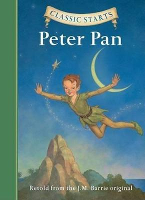Classic Starts (R): Peter Pan by Sir J. M. Barrie