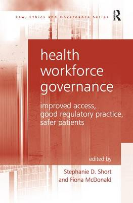 Health Workforce Governance by Stephanie D. Short